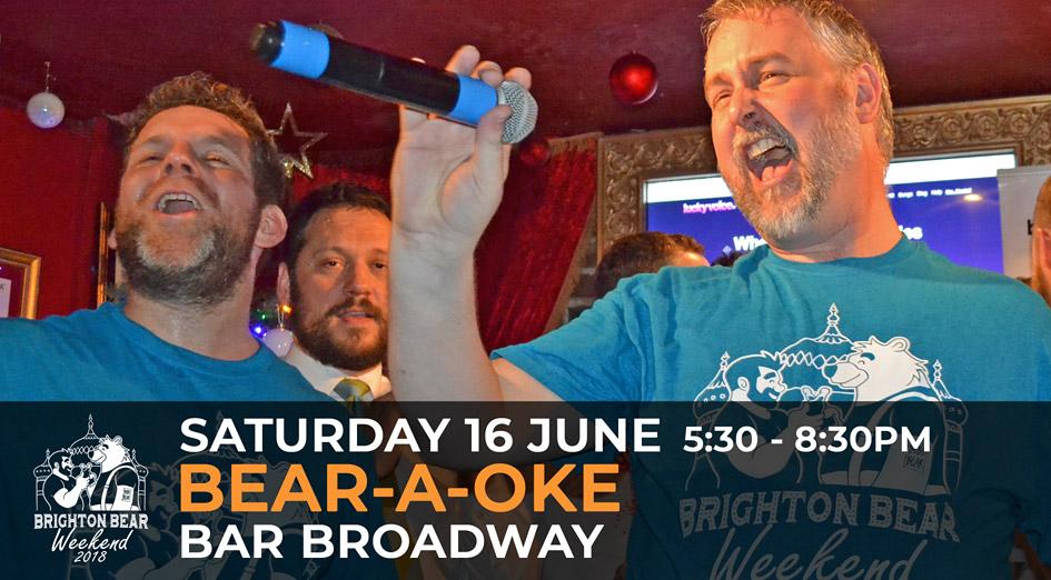 Brighton Bear Weekend 2018: Bear-a-oke, 16 June
