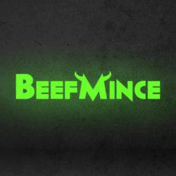 BeefMince ticket